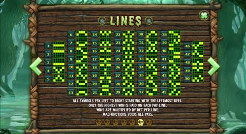 Abundance Spell Big Bonus Slots Payline Diagrams - 1-50. All symbols pay left to right starting with the leftmost reel. Only the highest win is paid on each pay-line. Wins are multiplied by bet per line.
