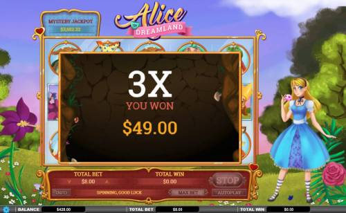 Alice in Dreamland Big Bonus Slots A 3x multiplier is awarded during the Spinning Wild feature.