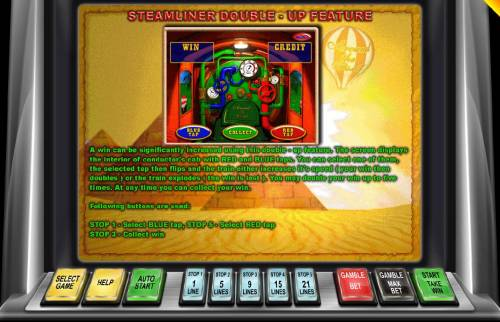 Around the World Big Bonus Slots Steamliner Double-Up Feature - Double up your winnings by selecting the correct tap that will speed up the train.