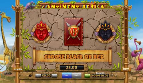 Continent Africa Big Bonus Slots Gamble Feature - To gamble any win press Gamble then select Red or Black.