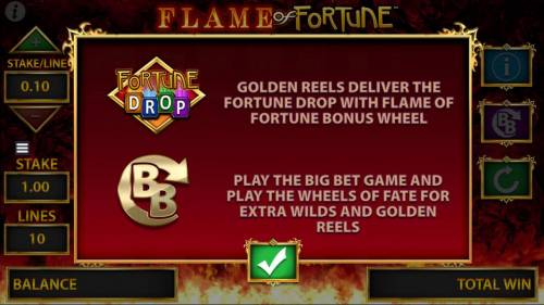 Flame of Fortune Big Bonus Slots Golden reels deliver the Fortune Drop with Flame of Fortyune Bonus reels. Play the Big Bet Game and play the Wheels of Fate for extra wilds and golden reels.