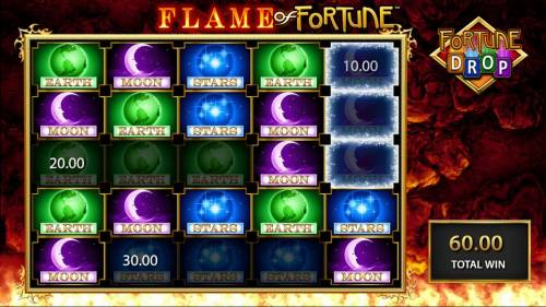 Flame of Fortune Big Bonus Slots 3, 4 or 5 matching symbols horizontally or verically awards prizes during the Fortune Drop feature.