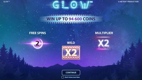 Glow Big Bonus Slots features include free spins, wilds and multipliers. Win up to 94,600 coins.
