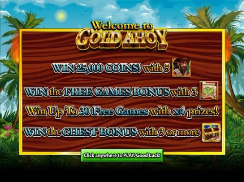 Gold Ahoy Big Bonus Slots win 25,000 coins with five pirate symbols. Win the frre games bonus with 3 map symbols and more