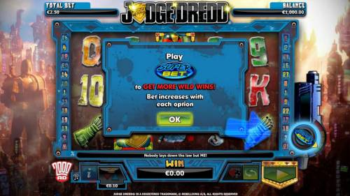 Judge Dredd Big Bonus Slots Play Superbet to get more wild wins! Bet increases with each option