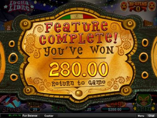 Lucha Libre Big Bonus Slots Feature completed and paid out a total of 280.00 for a big win.