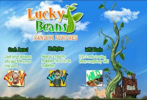 Lucky Beans Big Bonus Slots Random features include Cash Award - cash prize between 20x and 500x your coin used, Multiplier - Awards a random multiplier of 2x to 5x multiplier, Wild Reels - 1 to 3 reels turning the completely wild.