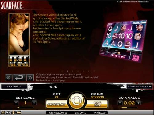 Scarface Big Bonus Slots Scarface slot game full stacked wild appearing on reel 4, activates 15 free spins
