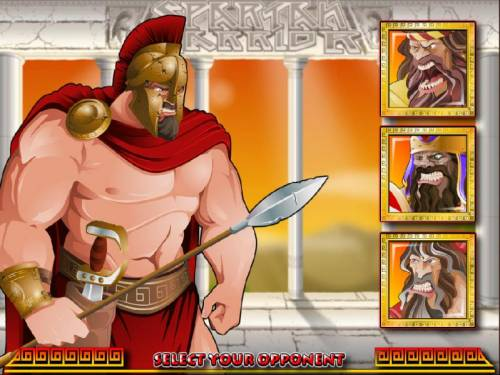Spartan Warrior Big Bonus Slots Now that you have selected your weapons it is time to choose an opponet.