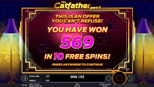 The Catfather part II Big Bonus Slots The Free Spins total payout is 569 credits for a big win!
