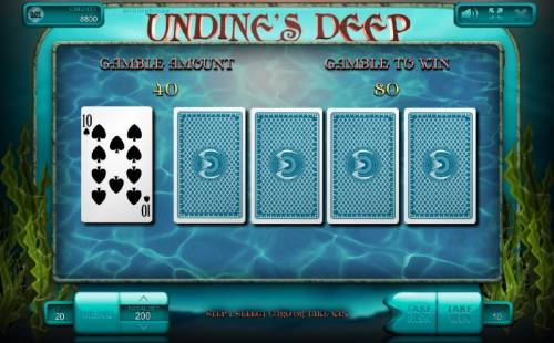 Undine's Deep Big Bonus Slots Gamble Feature - Select from one of four cards to beat the dealers card on the far left.
